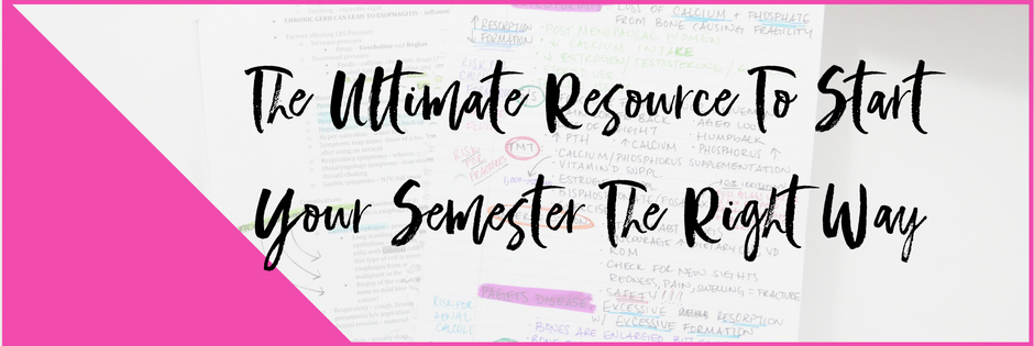START A NEW SEMESTER THE RIGHT WAY: The Ultimate Resource to create your Academic Plan